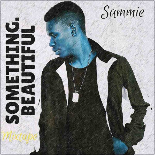 sammie-something-beautiful-cover