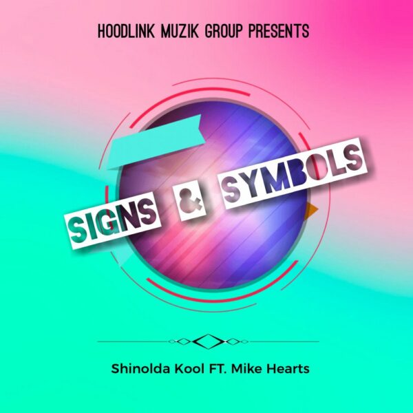 shinolda-kool-signs-and-symbols-ft-mike-hearts-cover