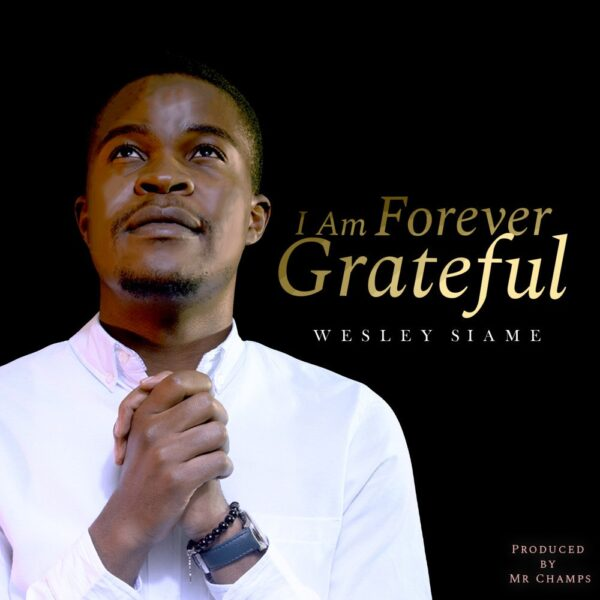 wesley-siame-i-am-forever-grateful-cover