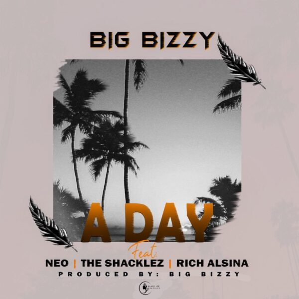 big-bizzy-a-day-ft-neo-the-shacklez-rich-alsina-cover
