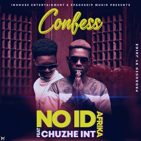 no-id-confess-ft-chuzhe-int-cover