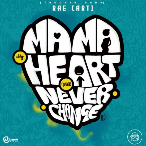 rae-carti-mama-my-heart-will-never-change-cover