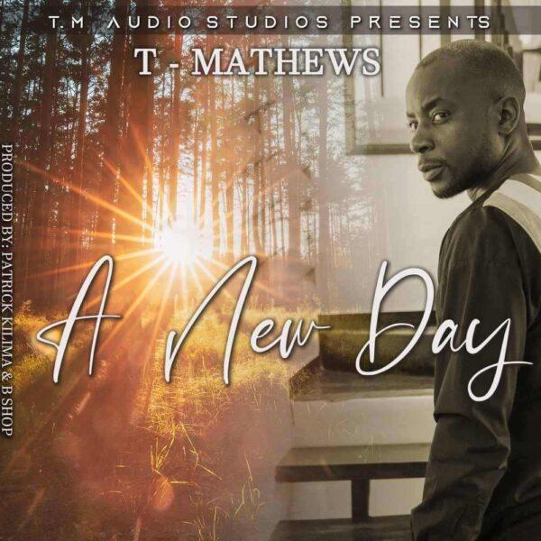 t-mathews-a-new-day-ft-temwani-cover