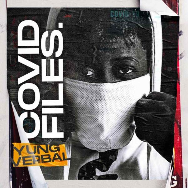 yung-verbal-covid-files-cover