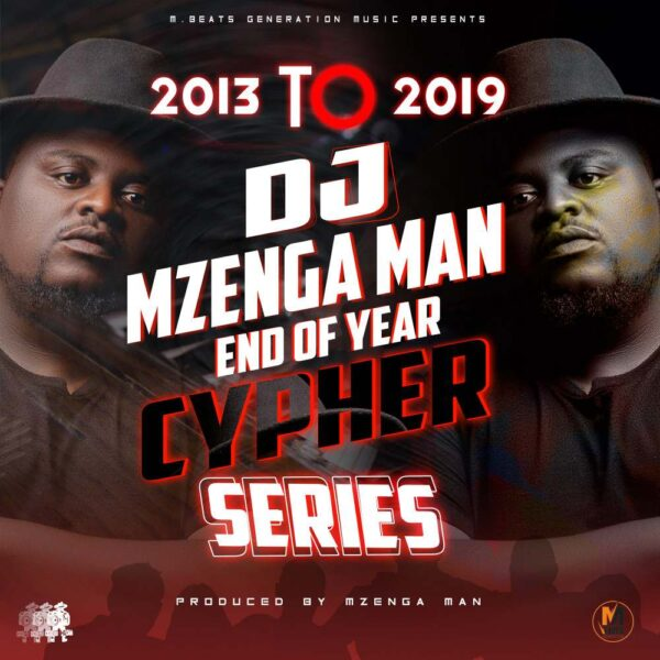 dj-mzenga-man-2013-to-2019-end-of-year-cypher-series-cover