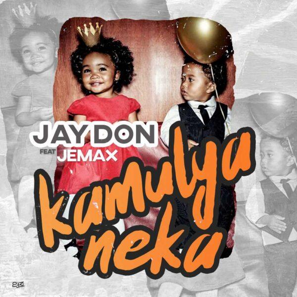 jay-don-kamulya-neka-ft-jemax-cover