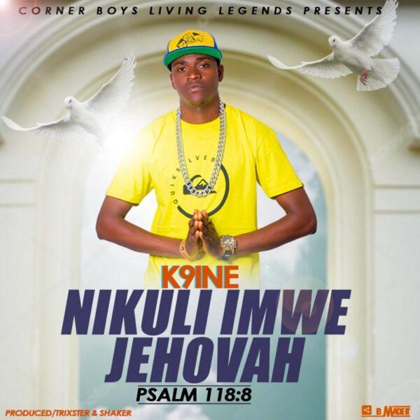 k9ine-nikuli-imwe-jehovah-cover