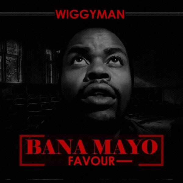 wiggyman-bana-mayo-cover