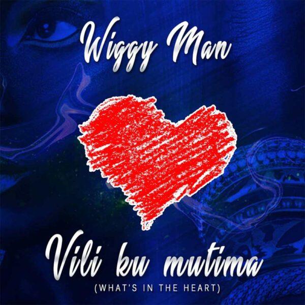 wiggyman-vili-ku-mutima-cover