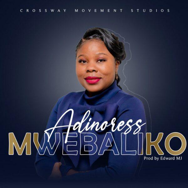 adinoress-mwebaliko-cover