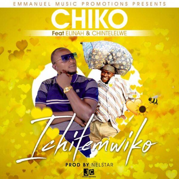 chiko-ichitemwiko-ft-elinah-chintelelwe-cover