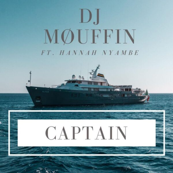dj-mouffin-captain-ft-hannah-nyambe-cover