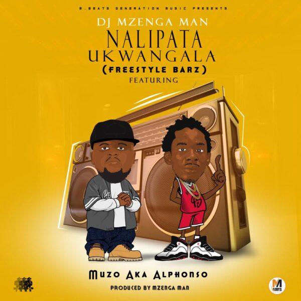 dj-mzenga-man-nalipata-ukwangala-ft-muzo-aka-alphonso-cover