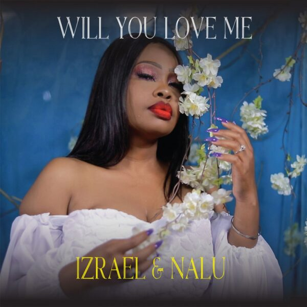 izrael-nalu-will-you-love-me-remix-album-cover