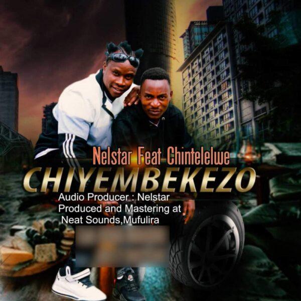 nelstar-chiyembekezo-ft-chintelelwe-cover