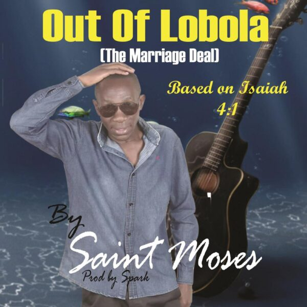 saint-moses-out-of-lobola-cover
