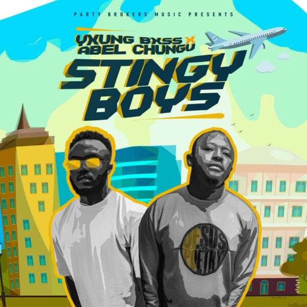 yxung-bxss-stingy-boys-ft-abel-chungu-musuka-cover