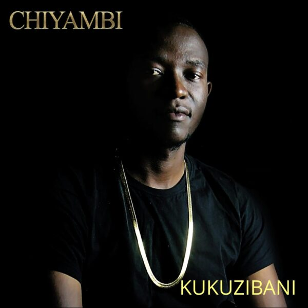 chiyambi-kukuzibani-cover