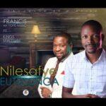 Francis Mr Hope Music – Nilesafye Eutusunga ft Kings Malembe