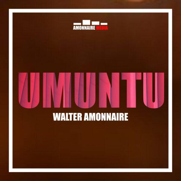 walter-amonnaire-umuntu-cover
