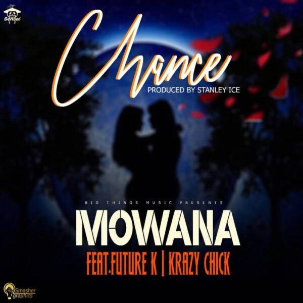 mowana-chance-ft-future-k-krazy-chicky-cover