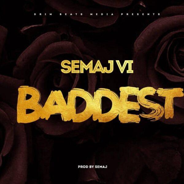 semaj-vi-baddest-cover
