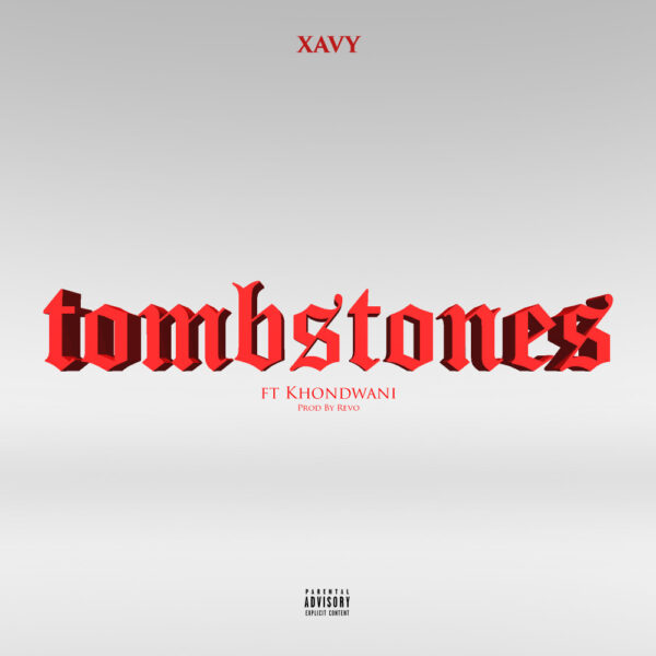 xavy-tombstones-ft-khondwani-cover