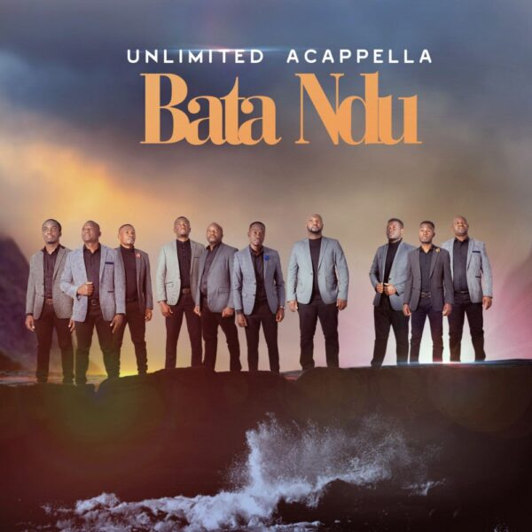 unlimited-acapella-bata-ndu-cover