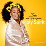 Zion – Holy Spirit ft Don