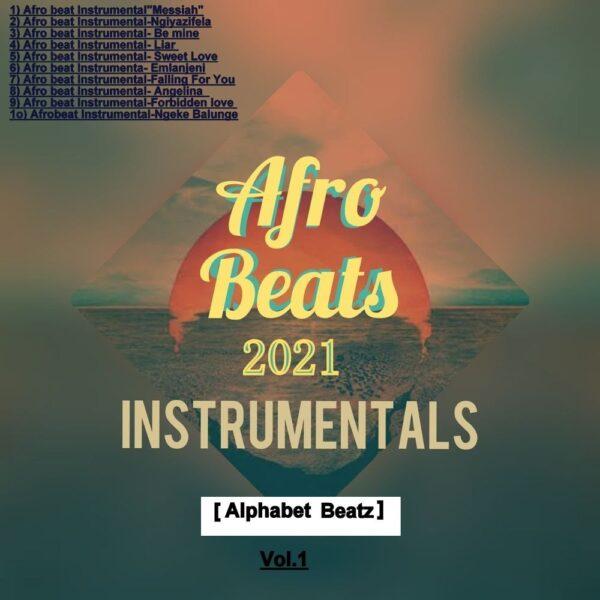 alphabet-beatz-afro-beats-instrumentals-2021-vol-1-cover