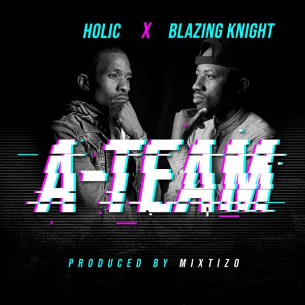 holic-a-team-ft-blazing-knight-cover