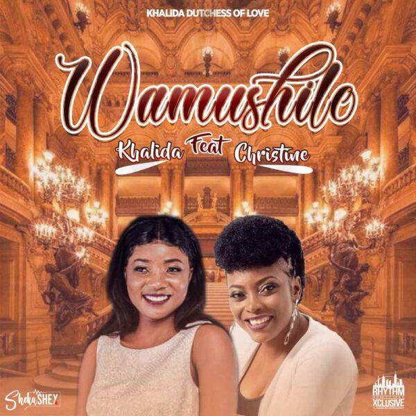 khalida-duchess-of-love-wamushilo-ft-christine-cover