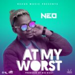 Neo – At My Worst