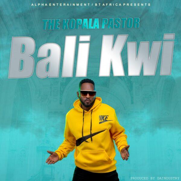 the-kopala-pastor-bali-kwi-cover