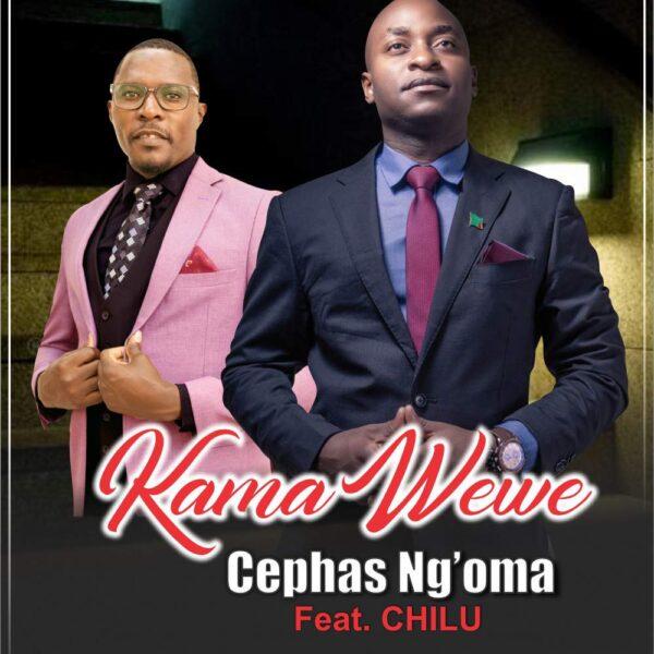 cephas-ngoma-kama-wewe-cover