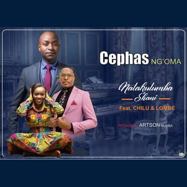cephas-ngoma-nalakulumba-shani-cover
