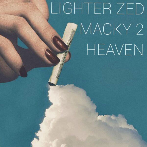 lighter-zed-heaven-ft-macky-2-cover