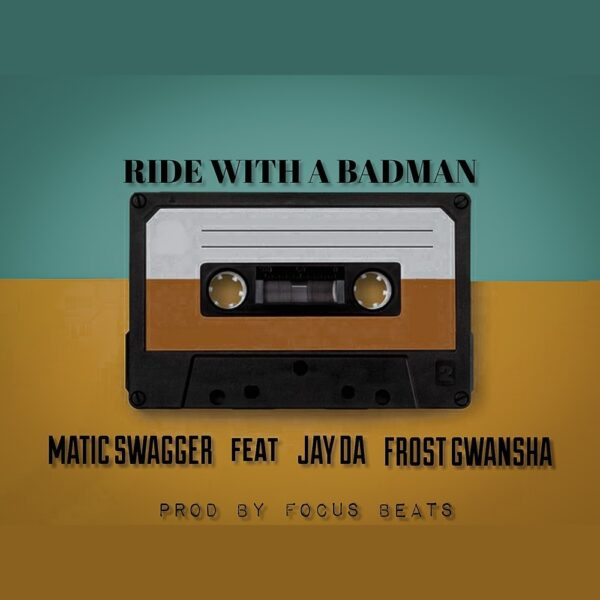 matic-swagger-ride-with-a-badman-cover