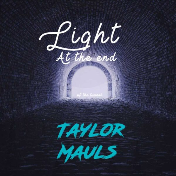 taylor-mauls-light-at-the-end-of-the-tunnel-ep-cover