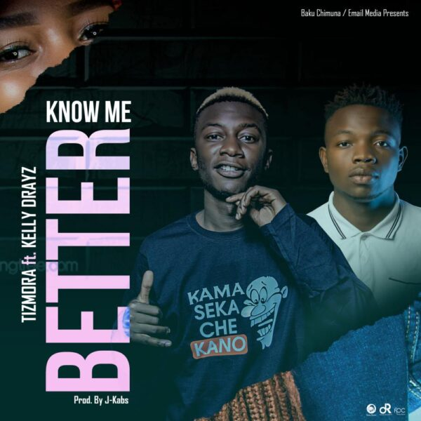 tizmora-know-me-better-ft-kelly-drayz-cover