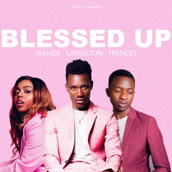 wande-langston-trencet-blessed-up-remix-cover