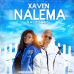 Xaven – Nalema ft Yo Maps